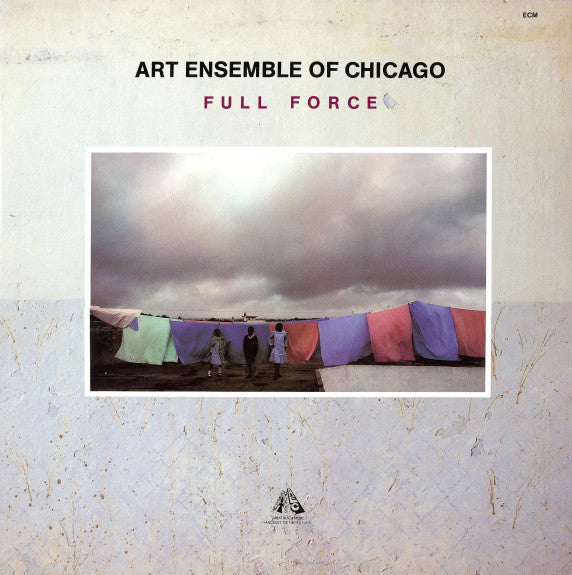 The Art Ensemble Of Chicago - Full Force