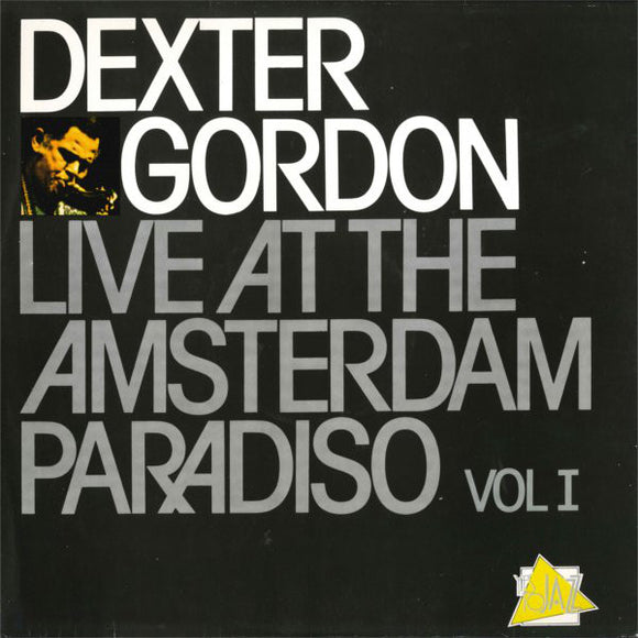 Dexter Gordon - Live At The Amsterdam Paradiso Vol I