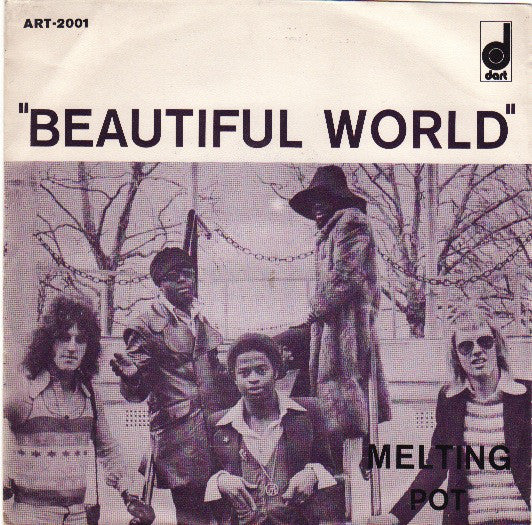 Melting Pot - Beautiful World / Girl I'm Getting Hip
