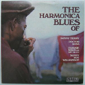 Sonny Terry / Doctor Ross / Hammie Nixon With Sleepy John Estes / Sonny Boy Williamson - The Harmonica Blues Of