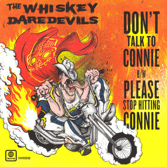 Whiskey Daredevils - Don't Talk To Connie