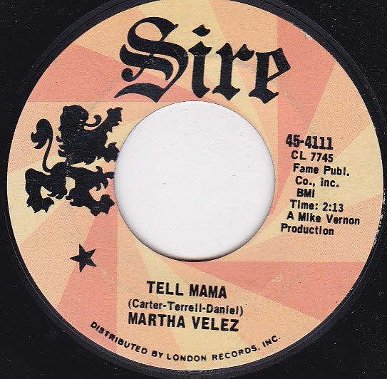 Martha Velez - Tell Mama / Swamp Man