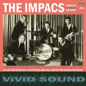The Impacs - Complete King Single And Beyond
