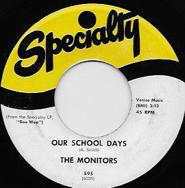The Monitors - Our School Days / I've Got A Dream