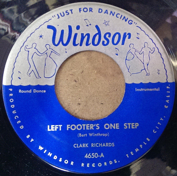 Clark Richards / The George Poole Orchestra - Left Footer's One Step / Mabelon Waltz (We're Dancing Arm In Arm)