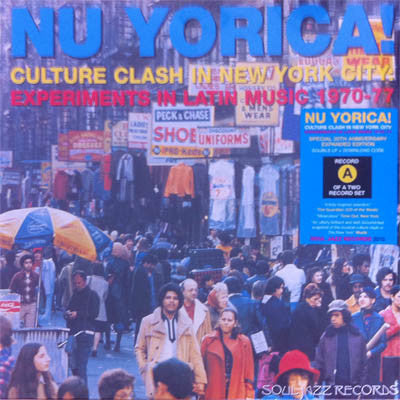 Various - Nu Yorica! Culture Clash In New York City: Experiments In Latin Music 1970-77 Vol.1