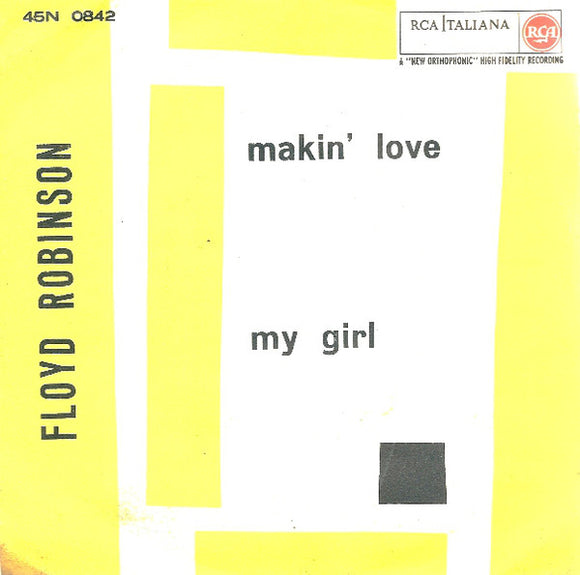 Floyd Robinson - Makin' Love / My Girl