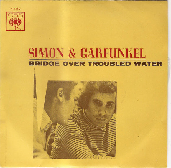 Simon & Garfunkel - Bridge Over Troubled Water / Keep The Customer Satisfied