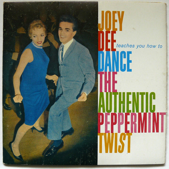 Joey Dee - Learn To Dance The Authentic Peppermint Twist