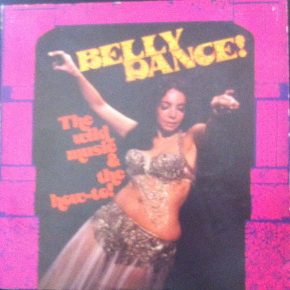Toraia Orchestra Of Algiers - Belly Dance! (The Wild Music & The How-To!)