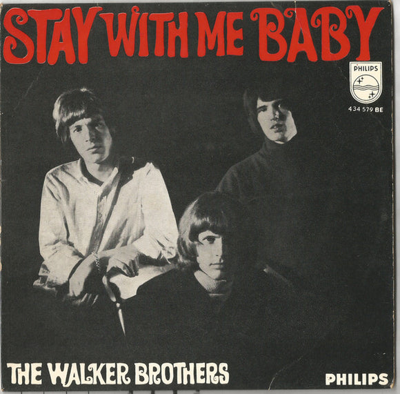 The Walker Brothers - Stay With Me Baby