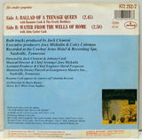 Ballad Of A Teenage Queen / Water From The Wells Of Home