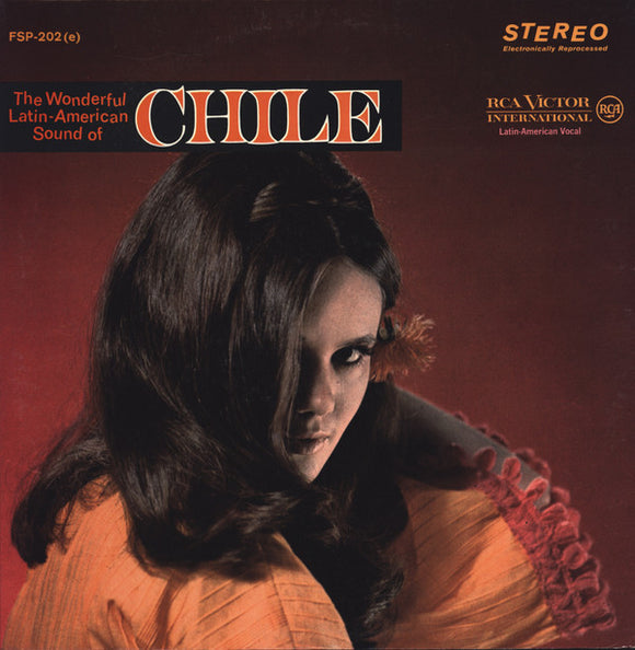 The Wonderful Latin American Sound Of Chile