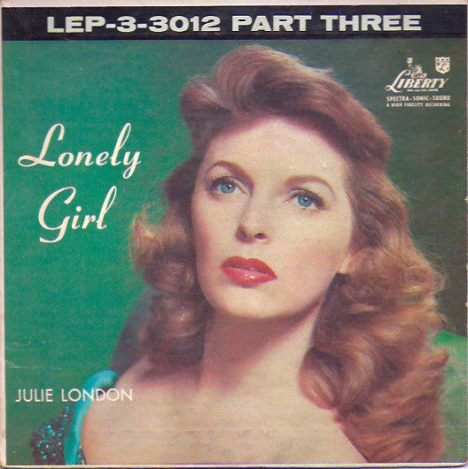 Julie London - Lonely Girl (Part Three)
