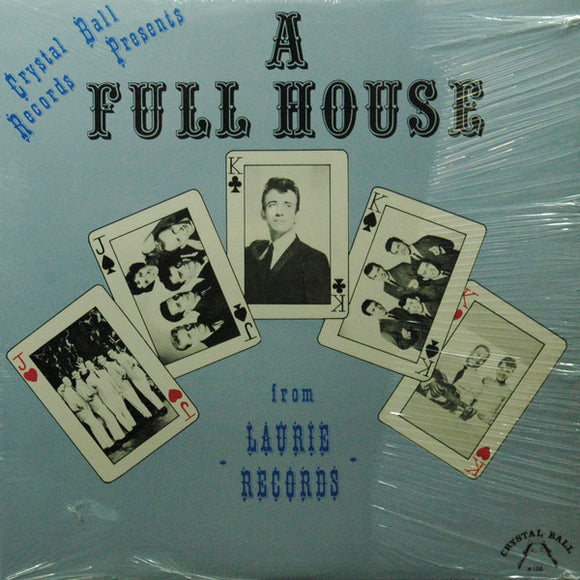 Crystal Ball Records Presents (A Full House) From Laurie Records