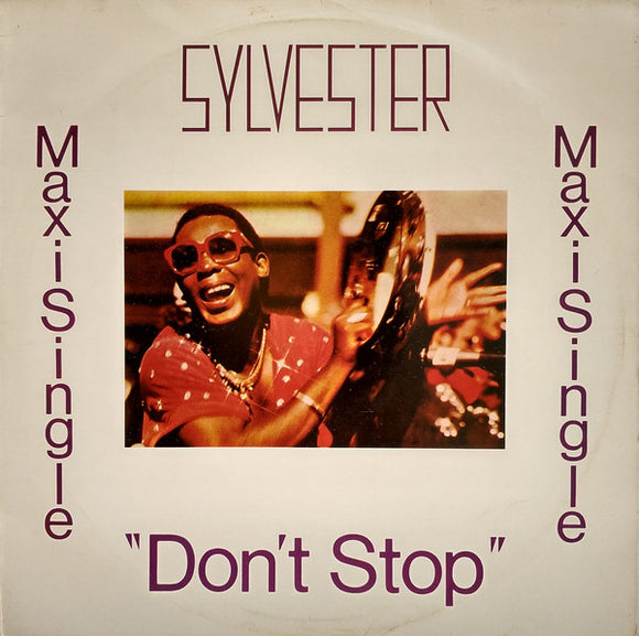 Sylvester - Don't Stop / Won't You Let Me Love You