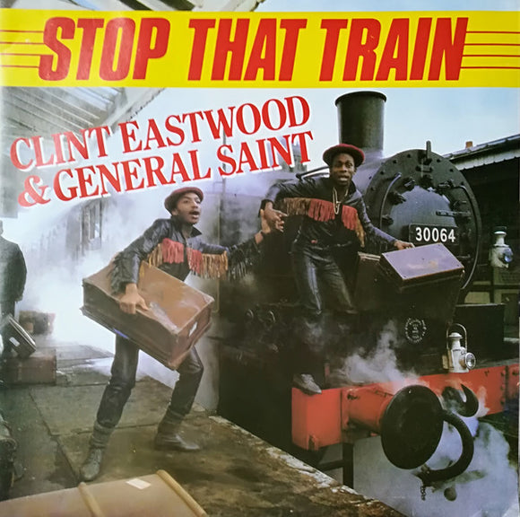 Clint Eastwood And General Saint - Stop That Train
