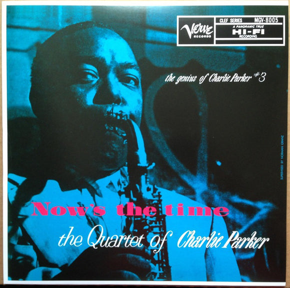 The Charlie Parker Quartet - Now's The Time