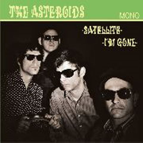 The Asteroids - Satellite