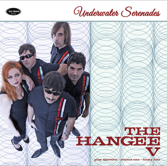 The Hangee V - Underwater Serenades