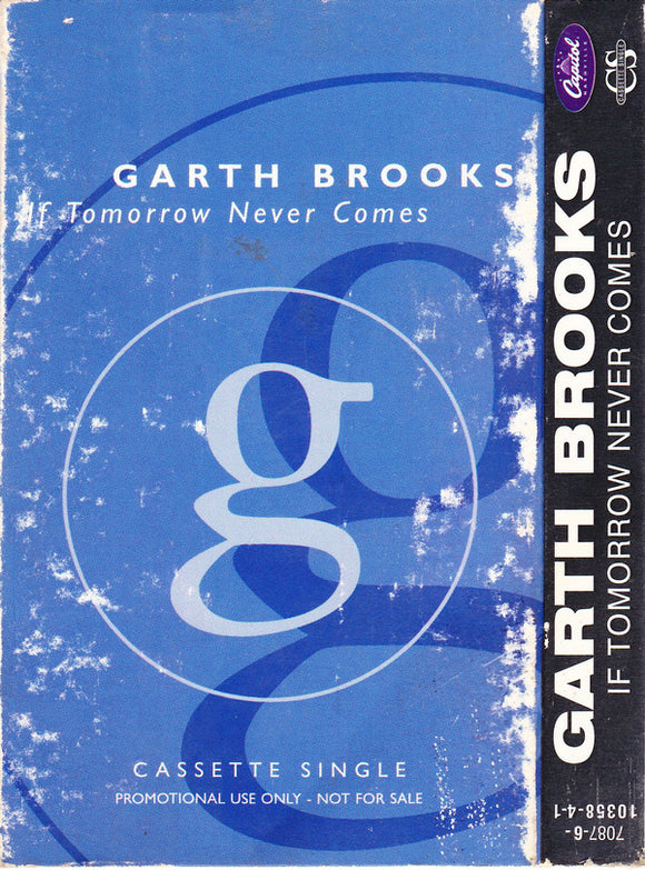Garth Brooks - If Tomorrow Never Comes
