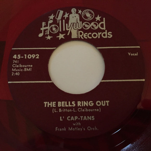 L' Cap-Tans With The Frank Motley Orchestra - The Bells Ring Out / Call The Doctor