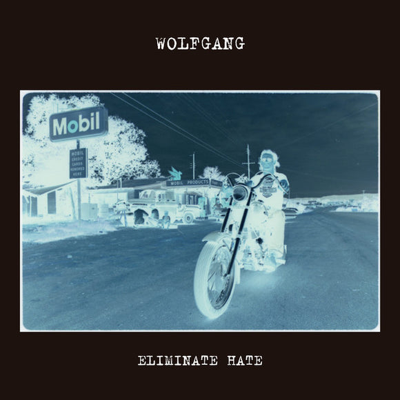 Wolfgang - Eliminate Hate