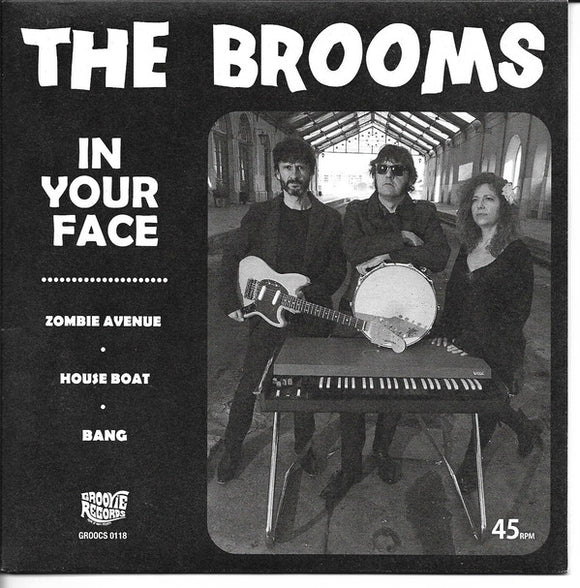 The Brooms - In Your Face