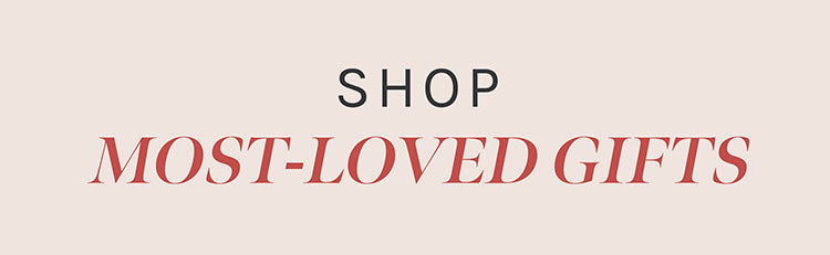 Shop Most-Loved Products