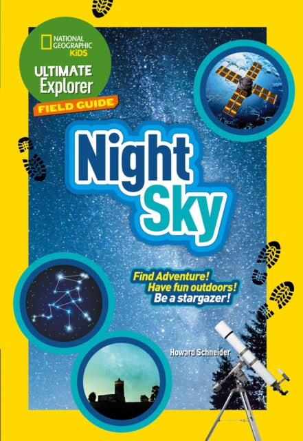 Ultimate Explorer Night Sky : Find Adventure! Have Fun Outdoors! be a Stargazer!-9780008321536