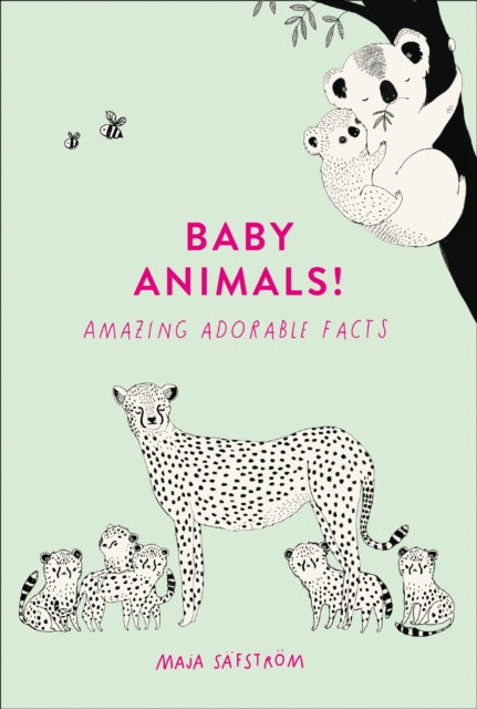 Baby Animals! : Amazing Adorable Facts-9780008372361