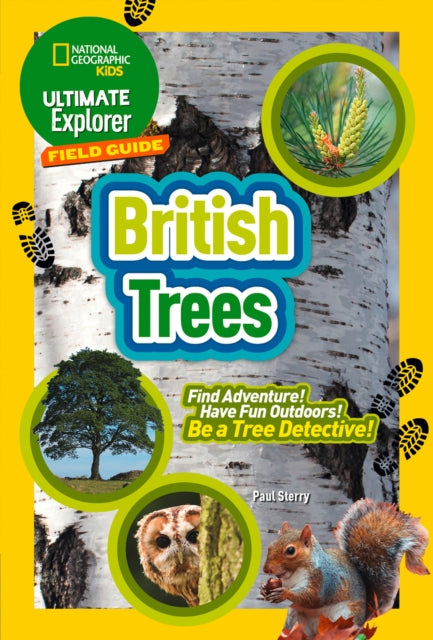 British Trees : Find Adventure! Have Fun Outdoors! be a Tree Detective!-9780008374549