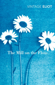 The Mill on the Floss-9780099519065