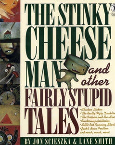 The Stinky Cheese Man and Other Fairly Stupid Tales-9780140548969