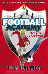 Football Academy: Boys United-9780141324678