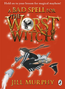 A Bad Spell for the Worst Witch-9780141349619