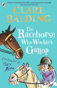 The Racehorse Who Wouldn't Gallop-9780141357911