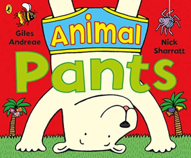 Animal Pants : from the bestselling Pants series-9780141378343