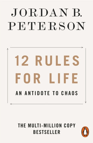 12 Rules for Life : An Antidote to Chaos-9780141988511