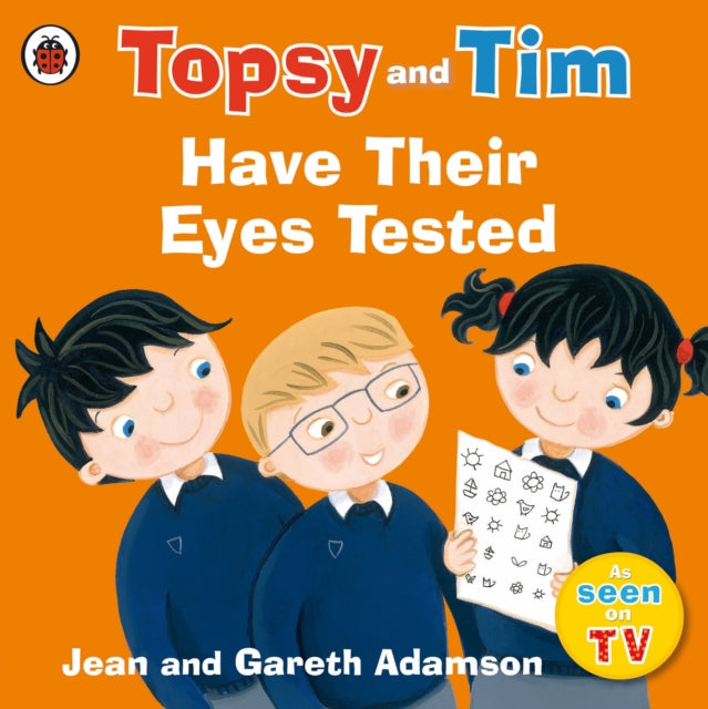 Topsy and Tim: Have Their Eyes Tested-9780241282540