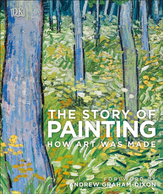 The Story of Painting : How art was made-9780241335185