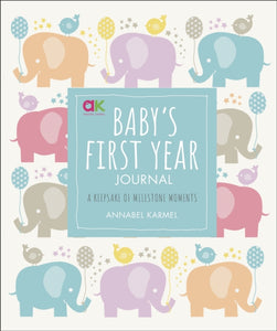 Baby's First-Year Journal : A Keepsake of Milestone Moments-9780241365601
