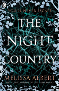 The Night Country (The Hazel Wood)-9780241370285