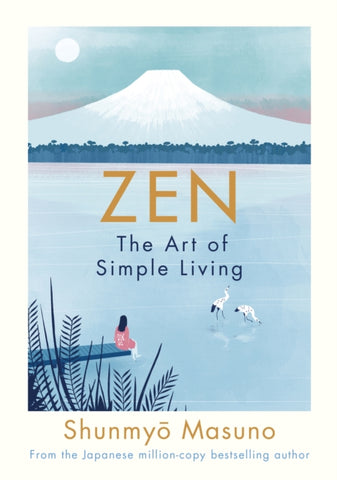 Zen: The Art of Simple Living-9780241371831