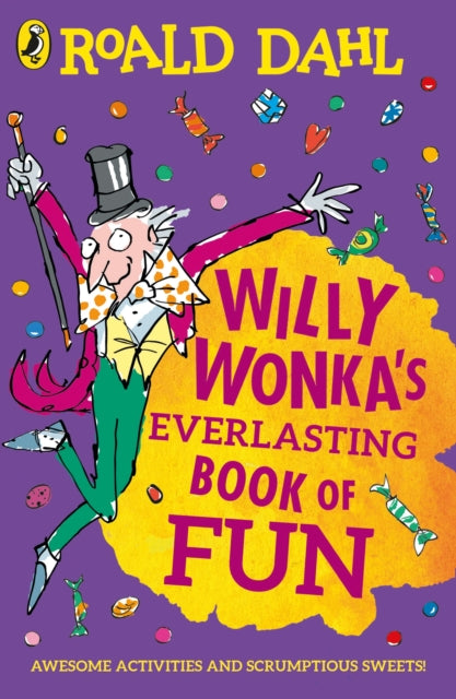Willy Wonka's Everlasting Book of Fun-9780241428139