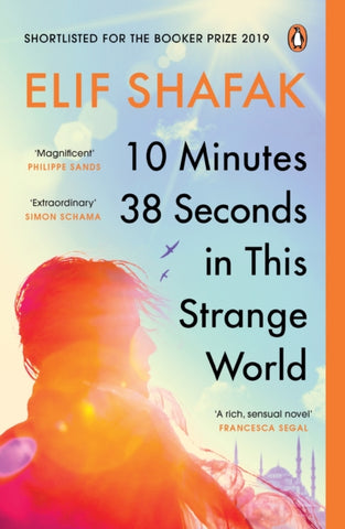 10 Minutes 38 Seconds in this Strange World : SHORTLISTED FOR THE BOOKER PRIZE 2019-9780241979464