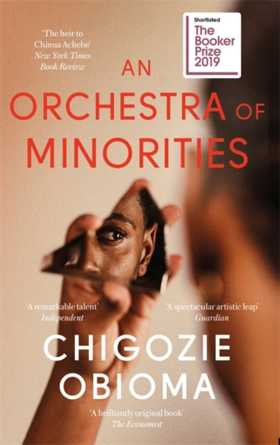 An Orchestra of Minorities : Longlisted for the Booker Prize 2019-9780349143187