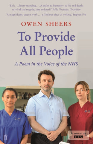 To Provide All People : A Poem in the Voice of the NHS-9780571348084
