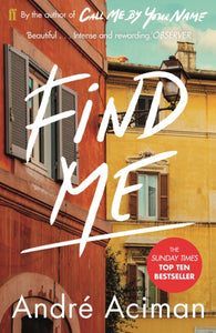 Find Me : A TOP TEN SUNDAY TIMES BESTSELLER-9780571356508