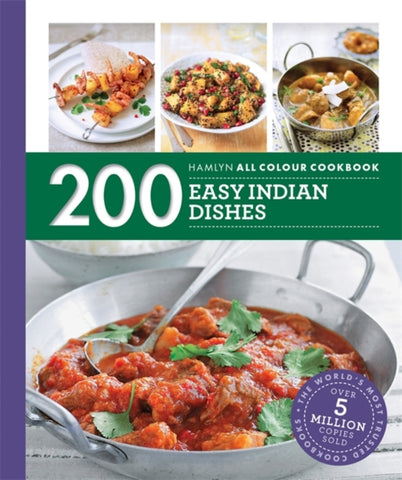 200 Easy Indian Dishes : Hamlyn All Colour Cookboo-9780600630562